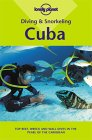 Diana Williams: Lonely Planet Diving & Snorkeling Cuba