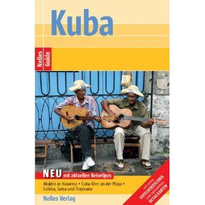Kuba Reiseführer aus dem Nelles Verlag